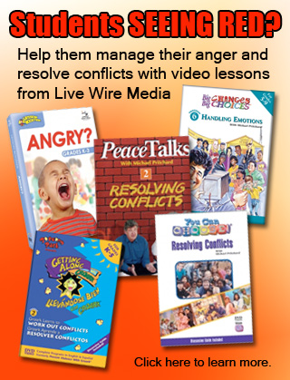 Help your students resolve conflicts and manage their anger with video lessons from Live Wire Media. Click to learn more.