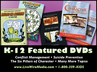 K-12 Featured DVDs - Conflict Management, Suicide Prevention, The Six Pillars of Character and More - LiveWireMedia.com